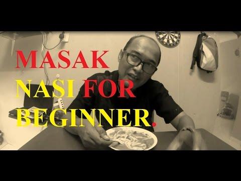 Bongkar: Masak Nasi For Beginner.
