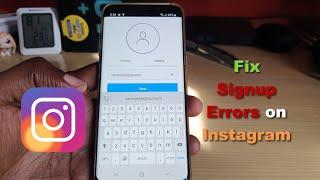 How to Fix Instagram Sign Up Error- 6 solutions