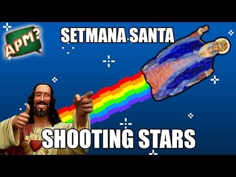 APM? - SHOOTING STARS SEMANA SANTA