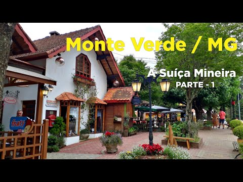 MONTE VERDE / Minas Gerais / Brasil - PARTE - 1