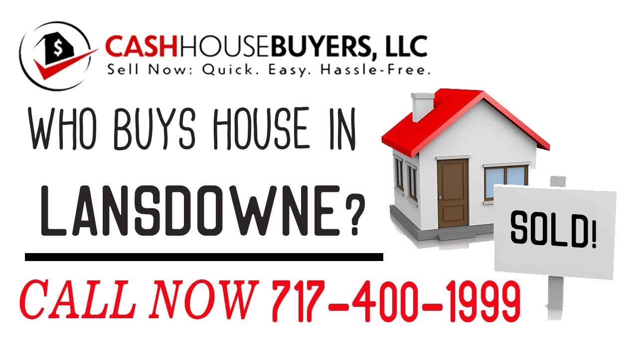 Who Buys Houses Lansdowne MD | Call 7174001999 | We Buy Houses Company Lansdowne MD