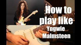 how To Play Like Yngwie Malmsteen