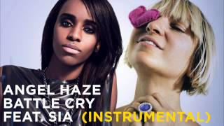 Angel Haze/Sia - Battle Cry (Official Instrumental with Sia Vocal) [Prod. Wa Kin]