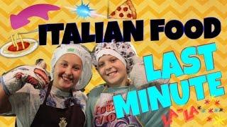 ITALIAN FOOD: fast and tasty by Lisa&Joelle