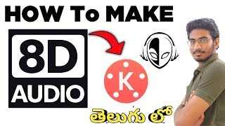 HOW TO MAKE 8D SOUNDS EASILY IN KINEMASTER  | MAKING 8D MUSIC IN MOBILE | 2019