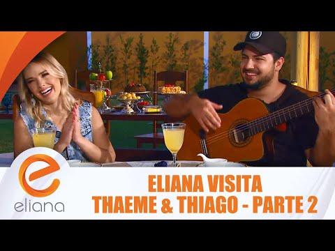 Eliana visita Thaeme & Thiago - Parte 2 | Programa Eliana (29/07/18)