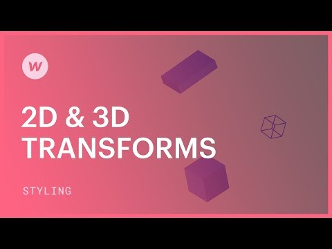 2D & 3D Transforms (move, Rotate, Scale, And Skew) - Webflow CSS Tutorial (using The Old UI)