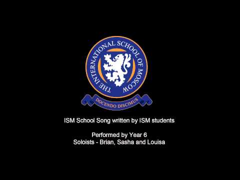 ISM School Song