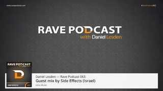 Daniel Lesden - Rave Podcast 063: guest mix by Side Effects (Israel)