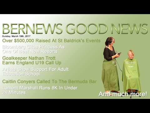 "Bernews ""Good News"" Sunday Spotlight,  March 19, 2017"