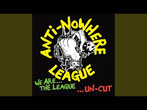 anti nowhere league we are the league un cut