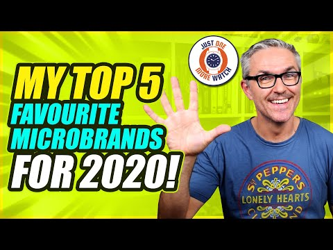 My Top 5 Favourite Microbrands For 2020!
