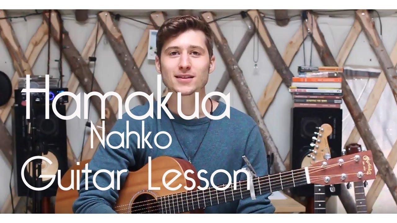 How To Play Hamakua Nahko Guitar Lesson Youtube