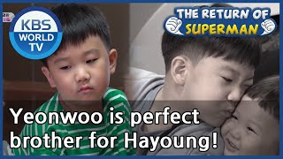Yeonwoo is perfect brother for Hayoung! [The Return of Super…