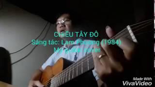 Chiều Tây Đô - Guitar cover