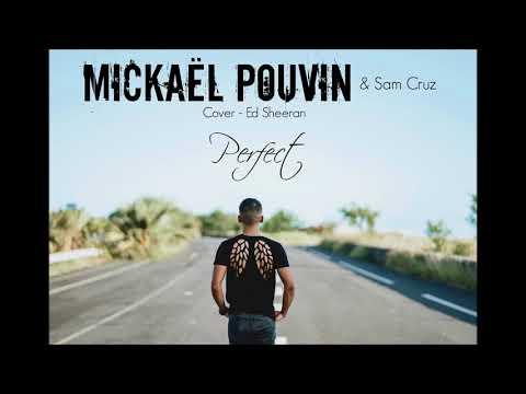 Mickaël Pouvin - Perfect (Ed Sheeran cover)