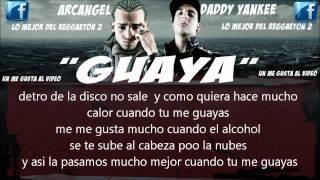 Arcangel Ft. Daddy Yankee - Guaya (LETRA)
