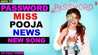 Password Miss Pooja New Punjabi Song 2019 News Latest Oops Tv