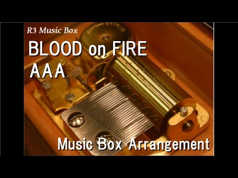 """BLOOD on FIRE/AAA [Music Box] (Anime """"Initial D THE MOVIE"""" Theme Song)"""
