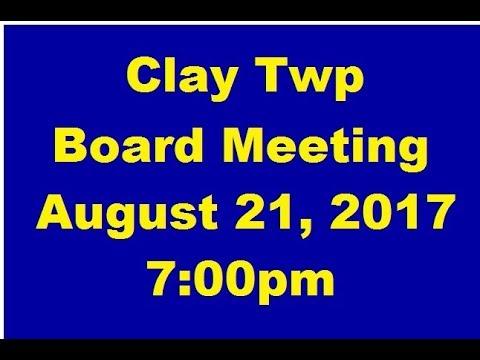Clay Twp Board Meeting - 8-21-2017