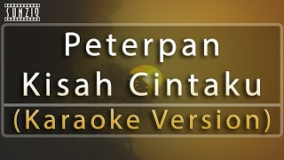 Peterpan - Kisah Cintaku (Karaoke Version + Lyrics) No Vocal #sunziq