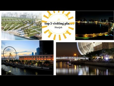 top 5 visit places in Sharjah