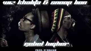 Wiz Khalifa Ft. Snoop Lion - Rebel Higher (Prod. Dj Braian)