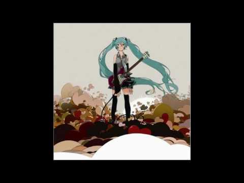 I Wanna Be Your World - Kz Feat. 初音ミク [Vocaloid Original Song]