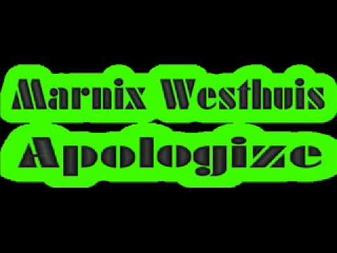 One Republic Ft. Timberland - Apologize (Remix Cover) by Marnix Westhuis + DOWNLOAD LINK !