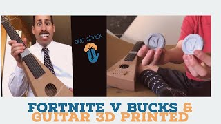3d Printing fun, fortnite V bucks, guitars, toys, puzzles