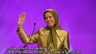 Iran - PMOI / MEK Delisting and Prospect of Change in 2013