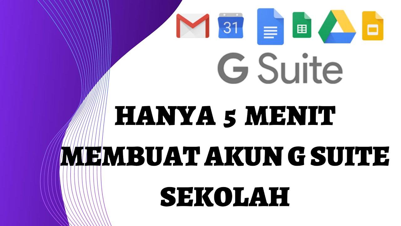 Temukan Cara Membuat Akun G Suite Education paling mudah
