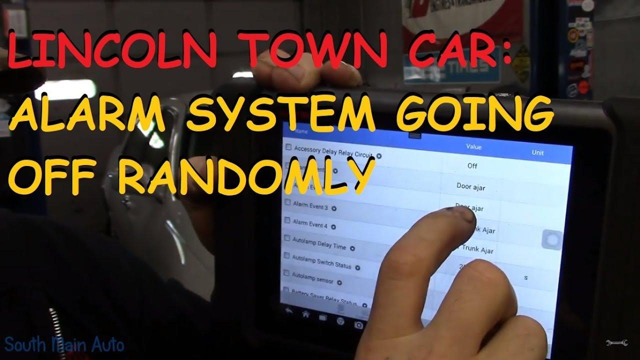 Lincoln Town Car: Security Alarm Going Off Randomly