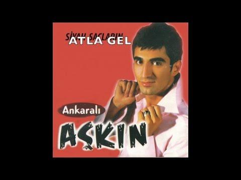 Ankaralı Aşkın - Atla Gel