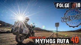Folge #18 - Südamerika - Mythos Ruta 40 - Motorrad-Weltreise - TimetoRide.de [English subtitle]