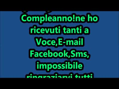 spesso GRAZIE PER GLI AUGURI DI BUON COMPLEANNO!!!! - YouTube IF21