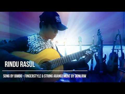 Bimbo - Rindu Rasul - Fingerstyle & String Ansamble - Guitar Cover Islam  rasulullah