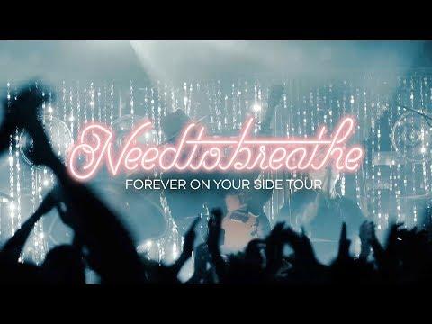 NEEDTOBREATHE - Forever On Your Side Tour [Official Teaser]
