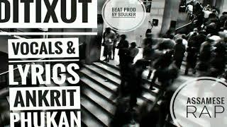 Ditixut ( #Devil) | #New#Assamese#Rap#song 2019 |  Audio | Beat Prod. By #Soulker