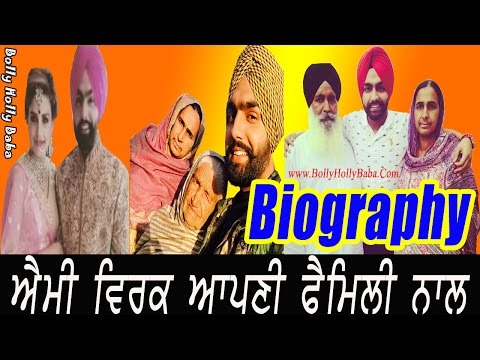 Ammy Virk | With Family | Biography | Mother | Father | Songs | Movies | Wiki | Chidhood Pics