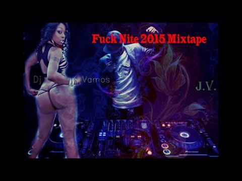 Fuck Nite Dancehall Mixtape
