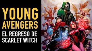 Young Avengers: El regreso de Scarlet Witch l Cómic Narrado