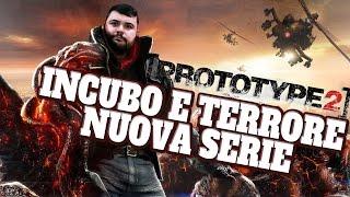 Prototype 2: Incubo e Terrore...Nuova Serie.