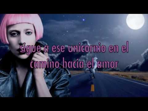 Highway Unicorn (Road To Love) En Español - Lady GaGa