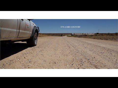 The Meditation of Africa - Dry Country (The Monotony of the Kalahari)