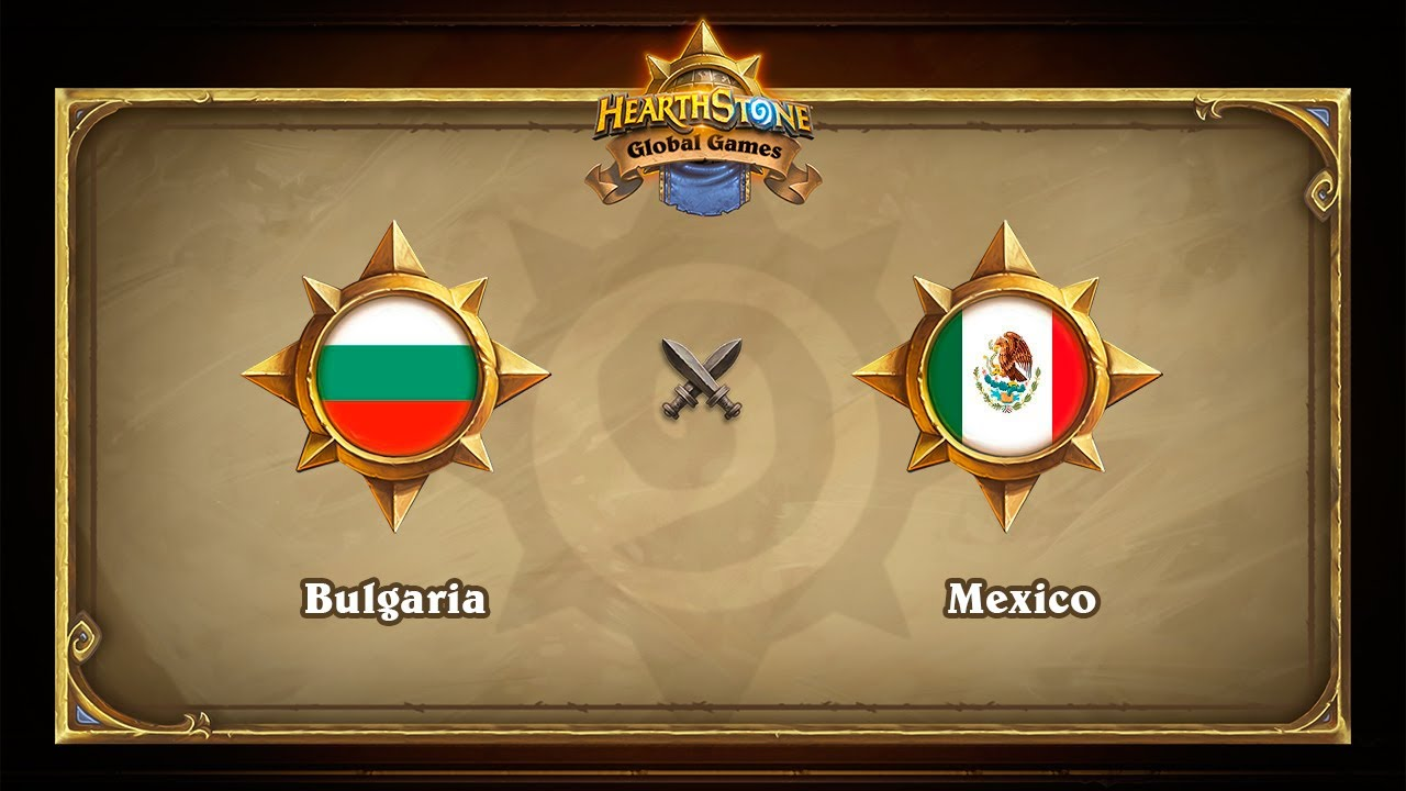 Болгария vs Мексика, Hearthstone Global Games Phase 2