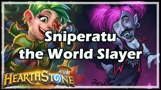 Sniperatu the World Slayer - Boomsday / Constructed / Hearthstone
