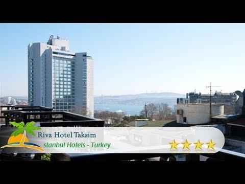Riva Hotel Taksim - Istanbul Hotels, Turkey