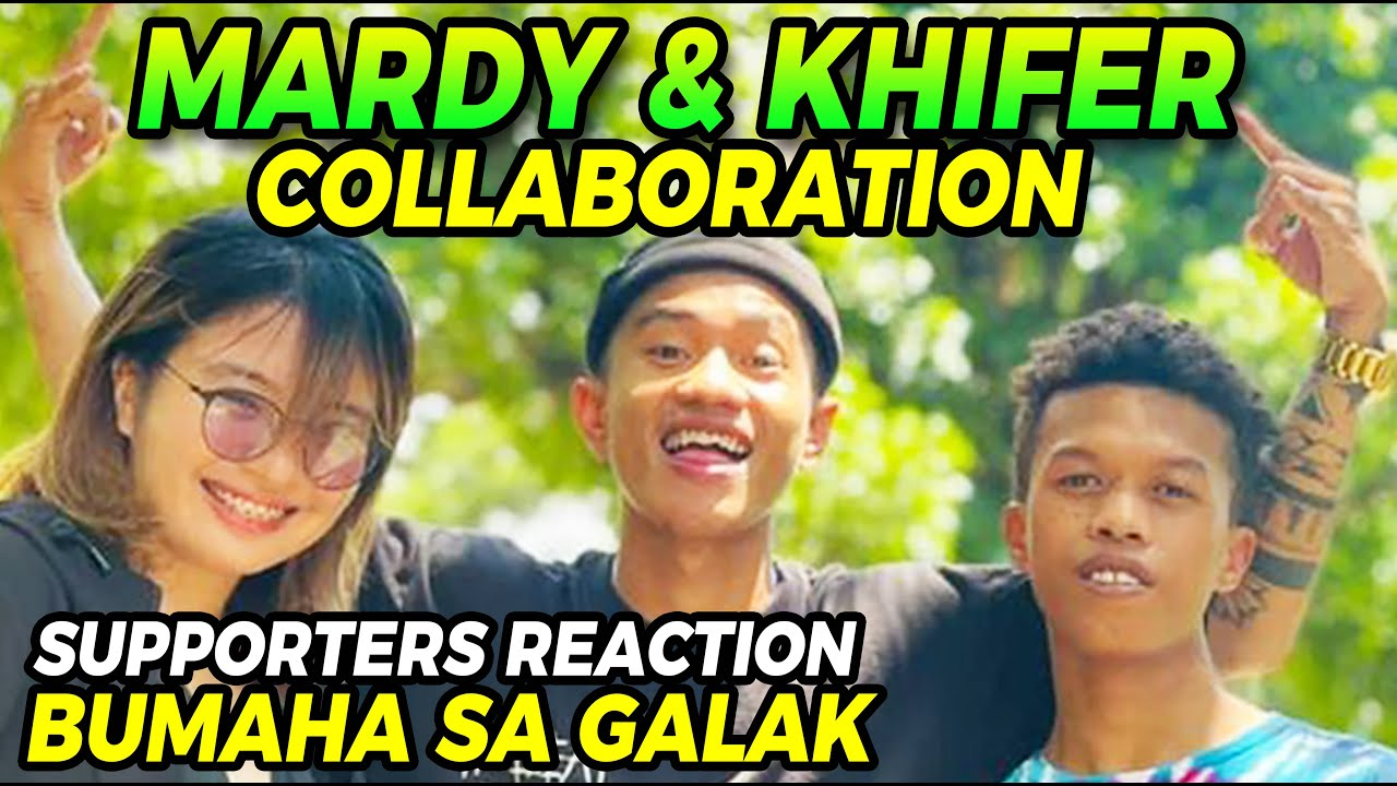 #MARDY COLLABORATION SUPPORTERS REACTION BUMAHA @Mariano G. TV @KHIFER official VLOG
