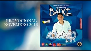 Video ROGÉRIO SOM  - CD PROMOCIONAL DE NOVEMBRO - REPERTORIO NOVO 2016 download MP3, 3GP, MP4, WEBM, AVI, FLV Juli 2018